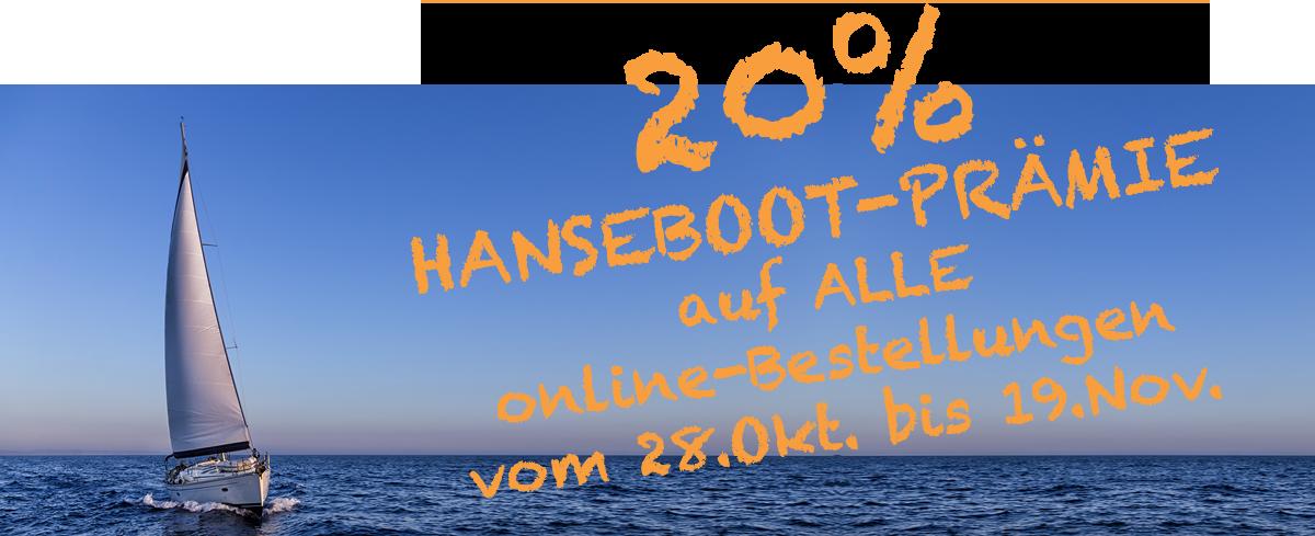 20% Hanseboot-Prämie auf alle Online-Bestellungen vom 28.10.-19.11.