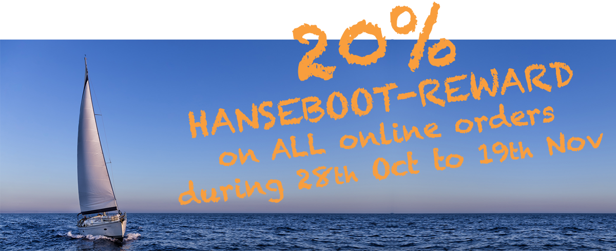 20% Hanseboot Reward   on ALL online orders during 28th october to 19th november